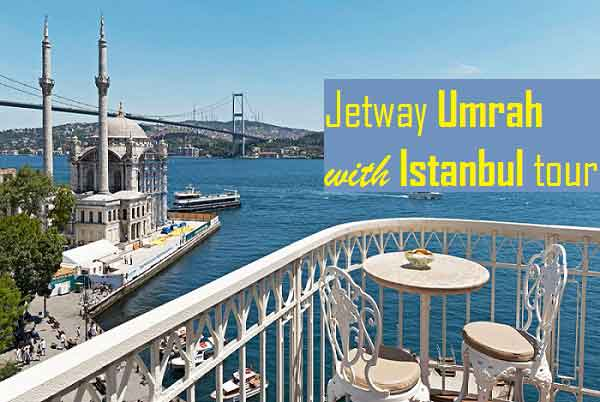 UMRAH PACKAGE + TURKEY TOUR