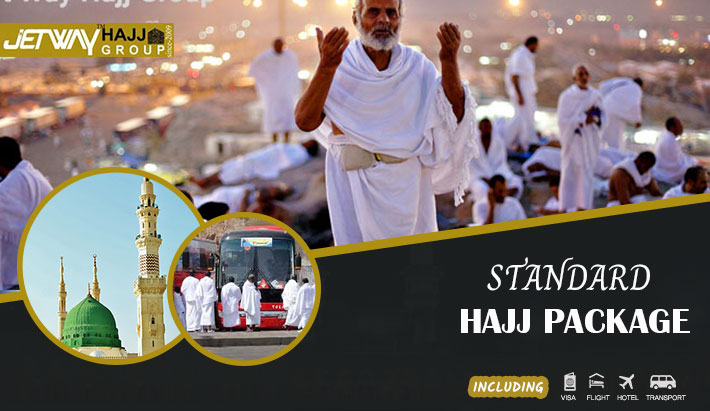STANDARD HAJJ PACKAGE 2018 | Jetway Hajj Group