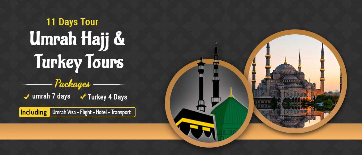 Umrah & Turkey Tour package from bangladesh